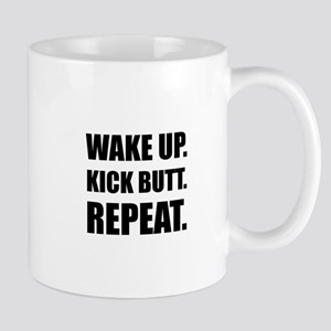 Wake Kick Butt Repeat Mugs