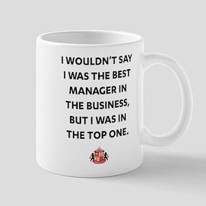 I Wouldn't Say I Was The Best Ma 11 oz Ceramic Mug