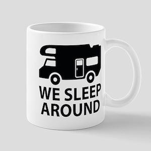 We Sleep Around Mug