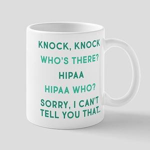 Knock Knock HIPAA 11 oz Ceramic Mug