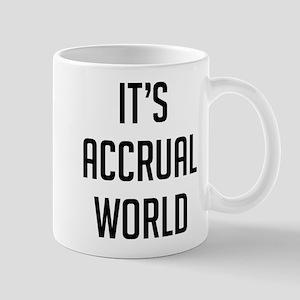 It's Accrual World 11 oz Ceramic Mug