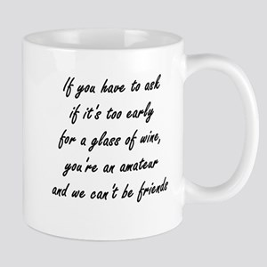 If You Have To Ask Mugs