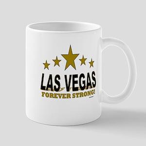 Las Vegas Forever Strong! 11 oz Ceramic Mug