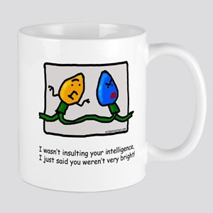 Not too bright Large Mugs