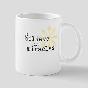 believemiracles-10x10 Mugs