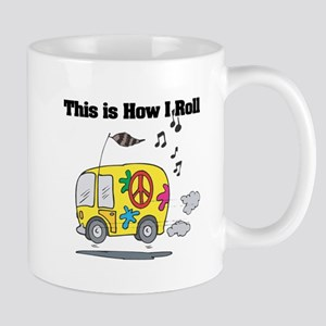 How I Roll (Hippie Bus/Van) Mug