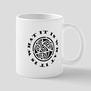 ItIsWhatItIs 11 oz Ceramic Mug