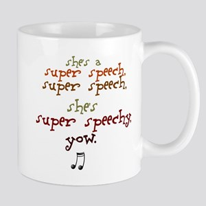 SUPER SPEECHY Mug