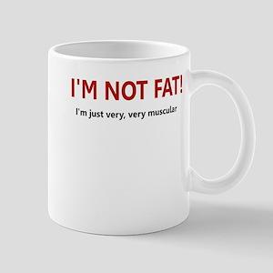 I'M NOT FAT JUST VERY VERY MU Mug
