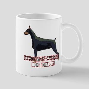 Doberman Owners Don't Dial 91 Mug