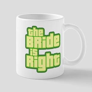 Bride is Right (yelo) Mug