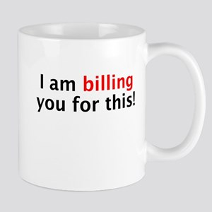 Billing You Mug