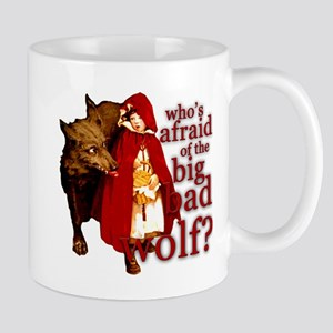 Who's Afraid of the Big Bad Wolf Mug