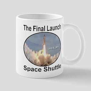 The Final Launch Space Shuttle July 8, 2011 Mug