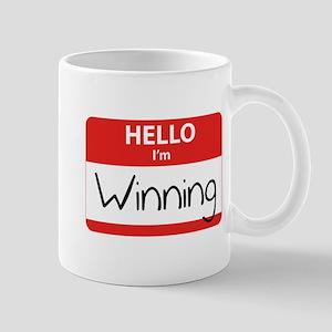 Hello I'm Winning Mug