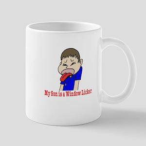 My Son is a Wndow Licker Mug