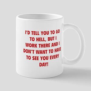 Go To Hell Mug