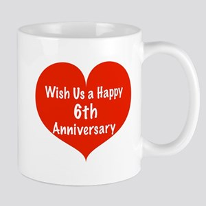 Wish us a Happy 6th Anniversary Mug
