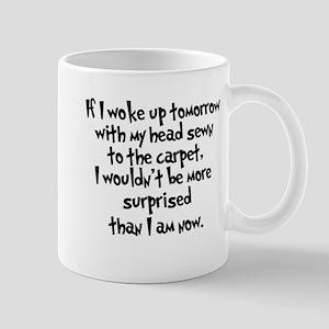 My Head Sewn to the Carpet Mug