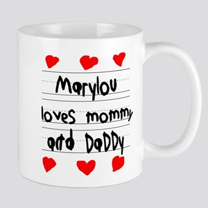 Marylou Loves Mommy and Daddy Mug