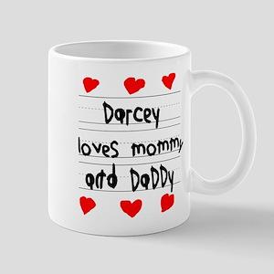 Darcey Loves Mommy and Daddy Mug