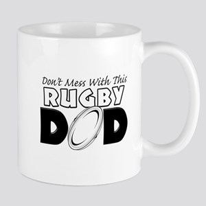 Dont Mess With This Rugby Dad copy Mug