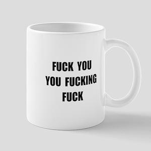 Fuck You Mug