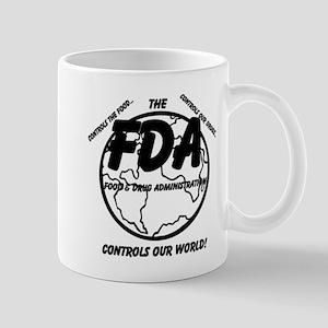 The FDA Controls Our World! Mug