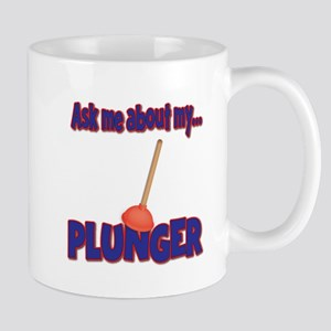 Funny Ask Me About My Plunger Plumber Design Mug