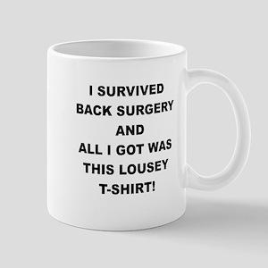 I SURVIVED BACK SURGERY Mugs