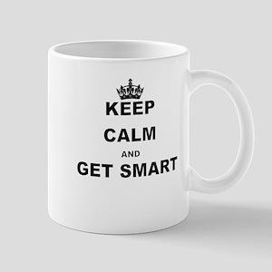 KEEP CALM AND GET SMART Mugs