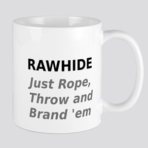 Rawhide Just Rope , Throw and Brand em Mugs