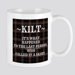 Kilt-Dont Call It A Skirt Mugs