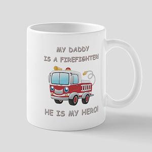 MY DADDY IS A FIREFIGHTER Mug