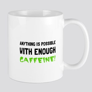 Anything Possible Caffeine Mugs