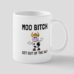 Moo Bitch Mugs