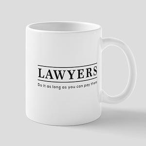 Lawyers do it as long as paid Mugs