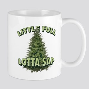Little Full Lotta Sap Mugs