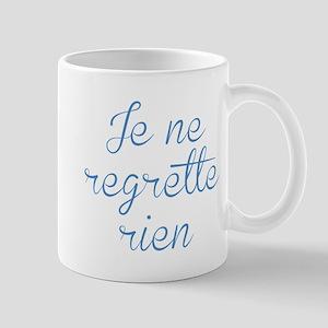 Je Ne Regrette Rien Mug