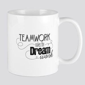 Teamwork Makes the Dream Work Mug