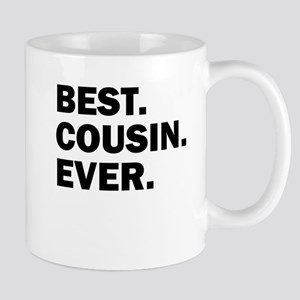 Best. Cousin. Ever. Mugs
