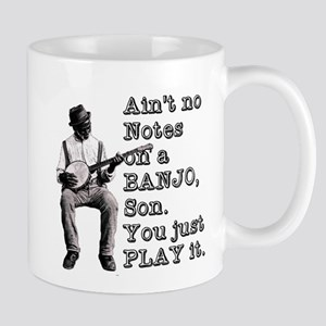 "Bold ""Ain't No Notes on a Banjo"" Mug"