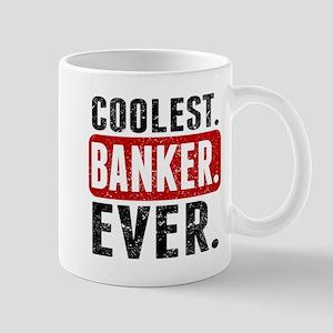 Coolest. Banker. Ever. Mugs