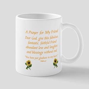 A PRAYER FOR A FRIEND... Mugs