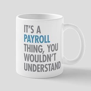 Payroll Thing Mugs