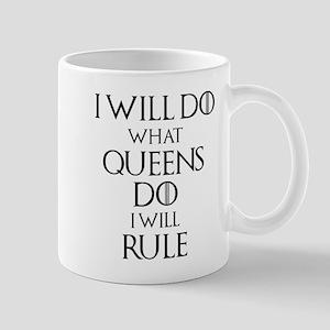 I Will Rule Mugs