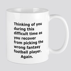 Joke Sympathy Fantasy Football Fans Mugs