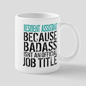 Resident Assistant Badass Mugs