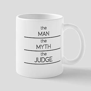 The Man The Myth The Judge Mugs