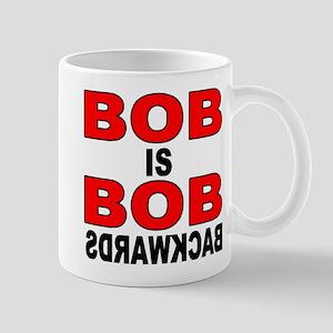 BOB IS BOB Mug